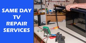 Same Day TV Repair Services